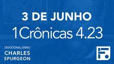 3 de junho - Devocional Diário CHARLES SPURGEON #155