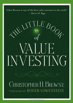 Bestseller Books Online The Little Book of Value Investing (Little Books. Big Profits) Christopher H. Browne $13.29  - http://www.ebooknetworking.net/books_detail-0470055898.html