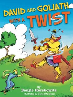 """Books Direct: """"David and Goliath with a Twist (Bible Stories with a Twist Book 1)"""" by Benjie Herskowitz"""