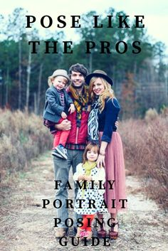 Learn to pose like the pros with our family posing guide. #aff