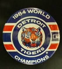 Vintage Detroit Tigers 1984 World Series Champions Large Pin Back Button MLB Detroit Sports, Detroit Tigers Baseball, Detroit Lions, State Of Michigan, Detroit Michigan, Baseball Records, Baseball Players, 1984 World Series, Detroit Vs Everybody