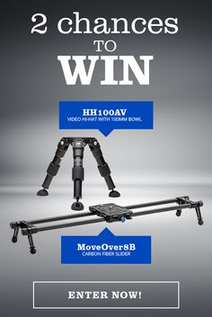 Enter to win Benro Slider and Hi-Hat Kits. Take Your Filmmaking to the Next Level with the Benro MoveOver8B Carbon Fiber Slider & HH100AV HiHat with 100mm Bowl  Perfect for the advancing filmmaker who wants enhanced production value while on the go. Two lucky winners will win both - a $450 value!