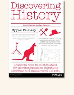 Discovering History Upper Primary Teacher Resource for Years Fantastic guide for teaching Australian Curriculum: History. Teaching Geography, Primary Teaching, Teaching History, Teaching Math, Teaching Ideas, Primary History, Study History, School Age Activities, History Activities