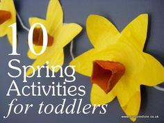 10 spring activities just right for toddlers.