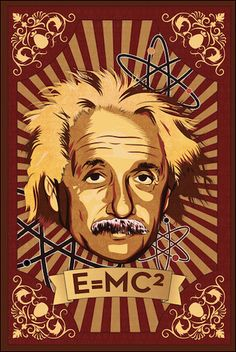 """Give your walls some """"energy"""" with this great Albert Einstein poster! Be a genius and check out the rest of our smart selection of Albert Einstein posters! Need Poster Mounts. Pop Art Posters, Cool Posters, Vintage Posters, Poster Prints, Art Prints, Movie Posters, Martin Luther King, Albert Einstein Poster, Hippie Posters"""
