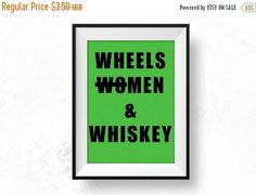SALE Wheels Men & Whiskey Funny Printable Funny Poster Instant