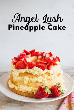 Angel Lush Pineapple Cake - the perfect dessert recipe to try out. This cake is so easy to whip up and tastes amazing. You have to try it!