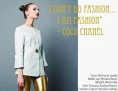 I don't do fashion... I am fashion! -xx-
