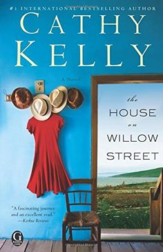 The House on Willow Street: A novel by Cathy Kelly http://www.amazon.com/dp/1451681402/ref=cm_sw_r_pi_dp_BS0Dwb1RDA6CY