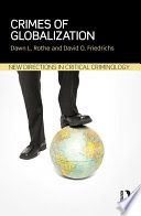 Buy Crimes of Globalization by David O. Friedrichs, Dawn Rothe and Read this Book on Kobo's Free Apps. Discover Kobo's Vast Collection of Ebooks and Audiobooks Today - Over 4 Million Titles! Theories Of Crime, International Financial Institutions, Corporate Crime, Criminology, Forensics, Criminal Justice, Free Ebooks, New Books, Literature