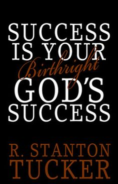 Success Is Your Birthright: God's Success by R. Stanton Tucker - African Americans on the Move Book Club Great Books To Read, Good Books, Joseph Story, Finding God, Writing Styles, Book Summaries, Nonfiction Books, Writing A Book, Thought Provoking