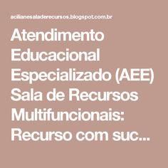 Atendimento Educacional Especializado (AEE) Sala de Recursos Multifuncionais: Recurso com sucata para desenvolver a coordenação motora fina
