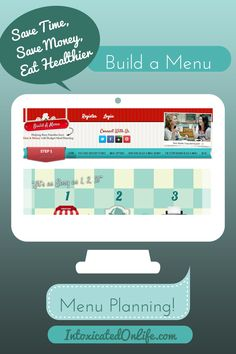 The Menu Planner Moms Need: Eat healthier, save money, save time - Intoxicated On Life