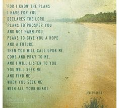 For I know the plans I have for you...