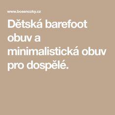 97afea0ae9e Dětská barefoot obuv a minimalistická obuv pro dospělé.