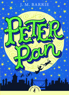 """To die would be an awfully big adventure."" Peter Pan, J. M. Barrie. The Puffin Classics have returned for 2015."