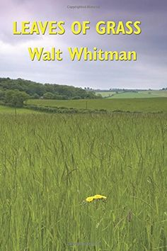 Buy Leaves of Grass by Walt Whitman and Read this Book on Kobo's Free Apps. Discover Kobo's Vast Collection of Ebooks and Audiobooks Today - Over 4 Million Titles! Character Halloween Costumes, Leaves Of Grass, Poetry Month, Tim Ferriss, Walt Whitman, World Of Books, This Book, Ebooks, Reading