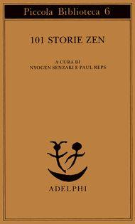 Adelphi - 101 storie Zen -