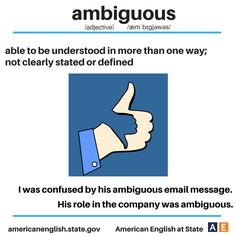 ambiguous - able to be understood in more than one way; not clearly stated or defined English Grammar Book Pdf, English Vinglish, English Idioms, English Language Learning, English Study, English Lessons, English Words, Teaching English, Learn English
