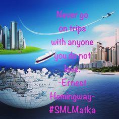 Never go on trips with anyone you do not love. Ernest #Hemingway #SMLMatka __________________________ #kielimatka #matka #Kielikurssi #Suomi #Finland #finnishboy #finnishgirl #travel #love #trip #moi