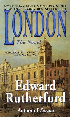London: The Novel by Edward Rutherfurd |  He brings this vibrant city's long and noble history alive through the ever-shifting fortunes, fates, and intrigues of half-a-dozen families, from the age of Julius Caesar to the twentieth century. Generation after generation, these families embody the passion, struggle, wealth, and verve of the greatest city in the world. . . English Novel, Midevel,History (Novel)