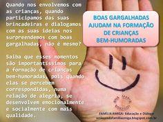 FAMILIA AMIGA: Educação e Diálogo: BOAS GARGALHADAS AJUDAM NA FORMAÇÃO DE CRIANÇAS BE...