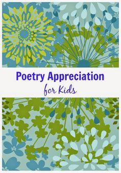 Poetry Appreciation Ideas for Kids