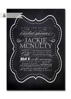 {Jackie} Chalkboard Bridal Shower Invitation Vintage by digibuddhaPaperie, $23.00  https://www.etsy.com/listing/119539260/chalkboard-bridal-shower-invitation