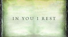Kari Jobe - Be Still My Soul (In You I Rest) [Lyrics] - Music Videos