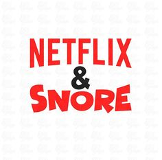 Netflix and Snore SVG File or DXF File Great for an Over The Cricut Air, Cricut Vinyl, Vinyl Decals, Vinyl Crafts, Vinyl Projects, How To Make Clothes, Making Clothes, Over The Hill Gifts, Simple Life Hacks
