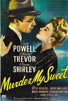 My Favorite Film Noir...1944-Murder My Sweet