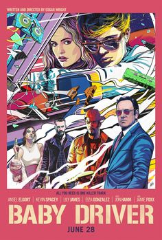 """A brand-new poster for Edgar Wright's """"Baby Driver"""" has been released. The film, which stars Ansel Elgort, Lily James, Jamie Foxx, Jon Ha. Baby Driver Full Movie, Baby Driver Poster, Retro Poster, Movie Poster Art, New Poster, Poster Design Movie, Movie Collage, Driver Film, Bon Film"""