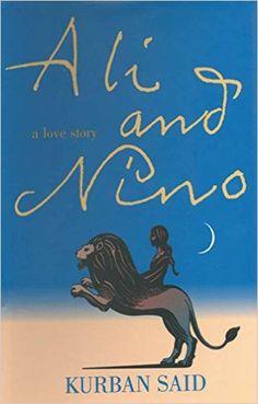 AmazonSmile: Ali and Nino eBook: Kurban Said: Kindle Store