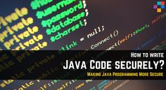 How to Write Your #Java #Enterprise #Application Code Securely?  Let us discuss on some of the tips that will help Java application development team in writing more secure code. Writing secure code is an art and it can be learn only through continuous practice.