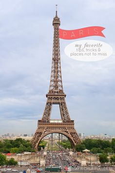 Tips, Tricks, and Places Not To Miss in Paris | May Richer Fuller Be