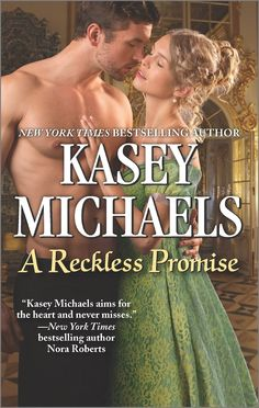 Kasey Michaels - A Reckless Promise