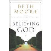 """Believing God  -By: Beth Moore    """"...if I die suddenly, my gravestone might appropriately offer this insight into my departure: """"God got tired."""" I require lots of work."""" ― Beth Moore, Believing God"""