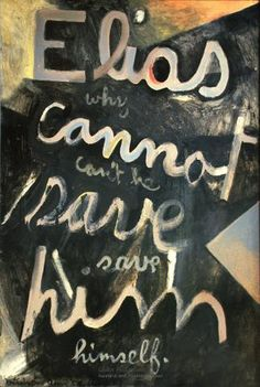 Elias- why can't He save Himself (Elias series), 1959 Colin McCahon New Zealand Art, Nz Art, Our World, Oil On Canvas, Faith, Canning, This Or That Questions, History, Artists