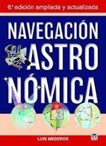 """Imagen de Navegación astronómica, 6ª Ed. 2016 """"6ª Edición ampliada y actualizada"""""""