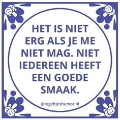 E-mail - Roel Palmaers - Outlook Best Quotes, Funny Quotes, Dutch Quotes, One Liner, Thats The Way, Good Thoughts, Love Words, Funny Fails, Funny Texts