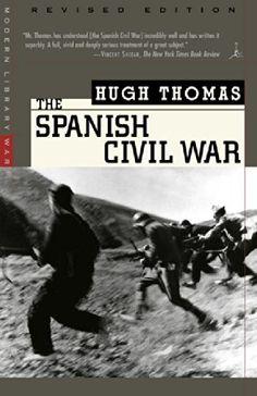 The Spanish Civil War: Revised Edition (Modern Library Paperbacks) by Hugh Thomas http://www.amazon.com/dp/0375755152/ref=cm_sw_r_pi_dp_n8tmub17YBPMS