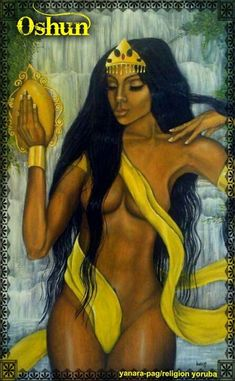 "Goddess OSUN. Her Story in ""The GODDESSES / Psychology of Female Power"""