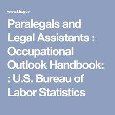 Paralegals and Legal Assistants :     Occupational Outlook Handbook: :     U.S. Bureau of Labor Statistics