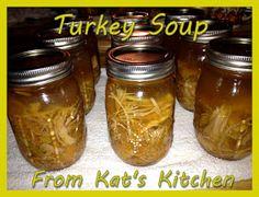 Kat's Canning Tidbits: Turkey Soup