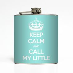 Keep Calm and Call My Little Flask Sorority Sister Big Little Grand Greek Bridesmaid Gifts Stainless Steel 6 oz Liquor Hip Flask LC-1155 on Etsy, $20.00