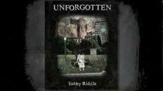 Unforgotten by Tohby Riddle