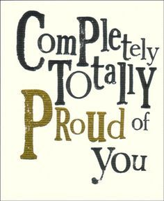 Were Proud Of You Quotes by Amerigo Cassin IV