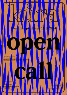 Open call design for Kůra site specific festival. https://www.facebook.com/festivalkura