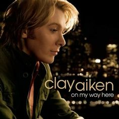 Clay Aiken is my all-time favorite American Idol singer.