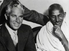 Charlie Chaplan and Mahatma Gandhi.  Who knew Charlie Chaplan was sooo good looking. Gandhi, I admire for a lot of other reasons